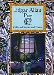 Collected Stories and Poems - Edgar Allan Poe -